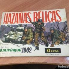 Tebeos: HAZAÑAS BELICAS ALMANAQUE 1962 MUY BUEN ESTADO (TORAY) (COI65). Lote 116629051