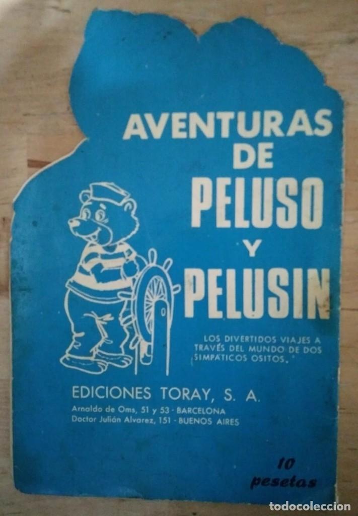 Tebeos: LOS ESQUIMALES - PELUSO Y PELUSIN - TORAY Nº24 - CUENTOS TROQUELADOS - Foto 2 - 117824555