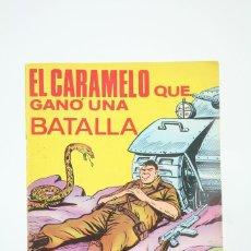 Tebeos: ANTIGUO CÓMIC - HAZAÑAS BÉLICAS Nº 287 / EL CARAMELO QUE GANÓ UNA BATALLA - EDIT TORAY - AÑO 1969. Lote 118805487