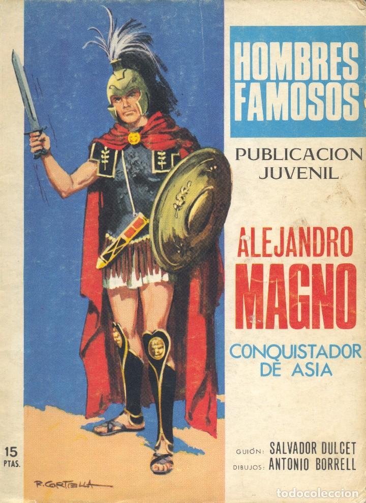 ALEJANDRO MAGNO. HOMBRES FAMOSOS Nº9. DE BORRELL Y DULCET (Tebeos y Comics - Toray - Otros)