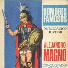Tebeos: ALEJANDRO MAGNO. HOMBRES FAMOSOS Nº9. DE BORRELL Y DULCET. Lote 119518763