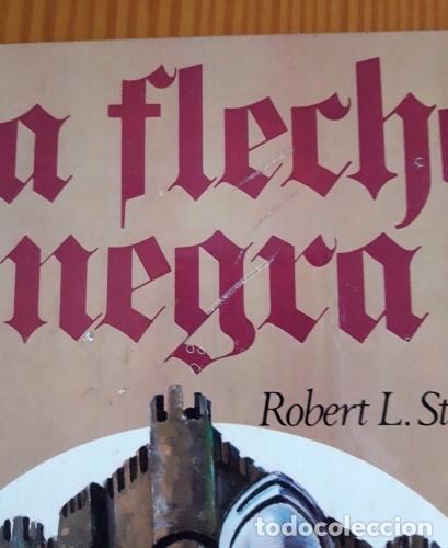 Tebeos: LIBRO LA FLECHA NEGRA. ROBERT L STEVENSON. EDICIONES AFHA. TAPA DURA. AÑO 1980. - Foto 6 - 26162173