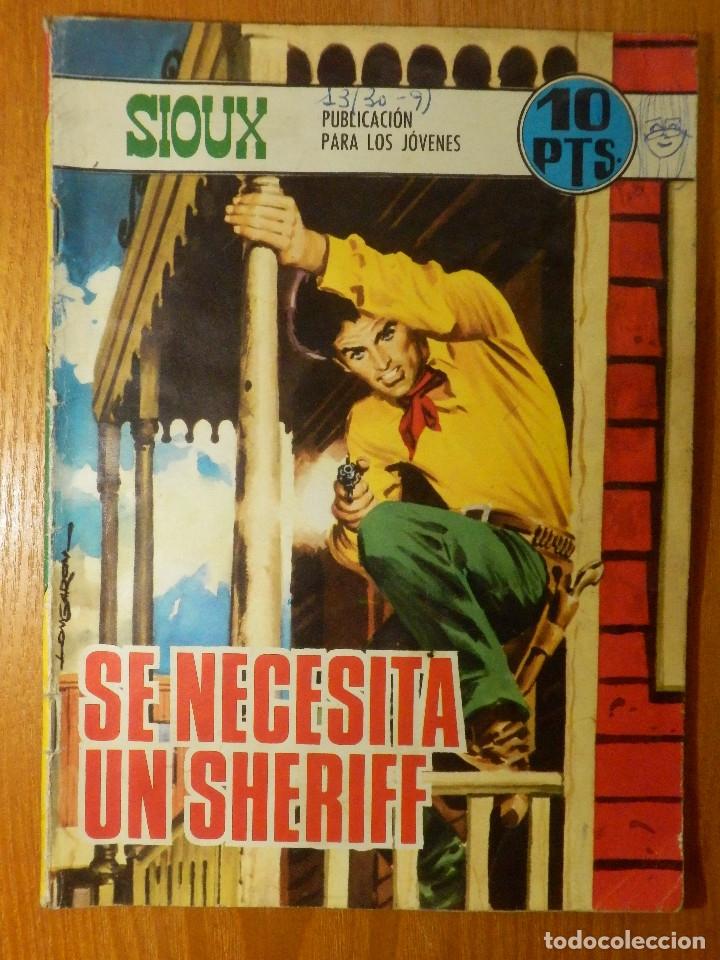 COMIC - SIOUX - SE NECESITA UN SHERIFF - 114 - TORAY - 21 X 15 - 48 PAG. (Tebeos y Comics - Toray - Sioux)