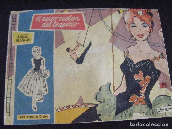 JML COMIC TEBEO TORAY AZUCENA COLECCION ROSAS BLANCAS EL AMOR CUELGA DEL TRAPECIO 163 EULI. VER FOTO (Tebeos y Comics - Toray - Azucena)