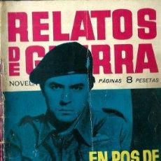 Tebeos: RELATOS DE GUERRA Nº 6 - EN POS DE SU ENEMIGO - TORAY 1962. Lote 123527227