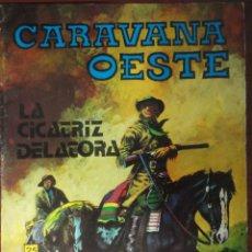 Tebeos: COMIC N°237 CARAVANA OESTE 1971. Lote 124358100