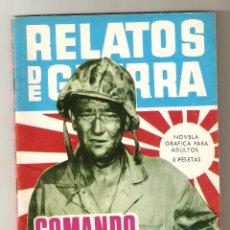 Tebeos: RELATOS DE GUERRA Nº 119 - COMANDO SALVAJE - TORAY - RELATOS GRÁFICOS DE GUERRA 1967 - 8 PTS. Lote 124461415