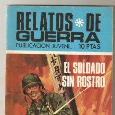 Tebeos: RELATOS DE GUERRA Nº 212 - EL SOLDADO SIN ROSTRO - TORAY - RELATOS GRÁFICOS DE GUERRA 1970 - 10 PTS. Lote 124462031