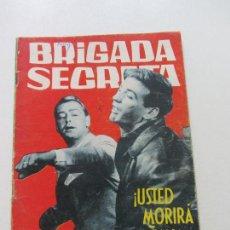 Tebeos: BRIGADA SECRETA-Nº 91 1965- USTED MORIRÁ MAÑANA TORAY CS131. Lote 126020795
