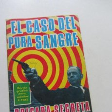 Tebeos: BRIGADA SECRETA Nº 145 - EL CASO DEL PURA SANGRE - TORAY. NOVELA GRÁFICA CS131. Lote 126254323