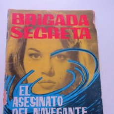 Tebeos: BRIGADA SECRETA Nº 29 EL ASESINATO DEL NAVEGANTE SOLITARIO TORAY CS132. Lote 126356611