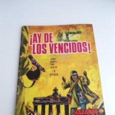 Tebeos: HAZAÑAS BELICAS Nº 142 - AY DE LOS VENCIDOS - EDICIONES TORAY 1967 - COMPLETO. Lote 127669027