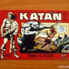 Tebeos: KATÁN - RUMBO AL PELIGRO, Nº 6 - EDICIONES TORAY 1960 . Lote 130485246