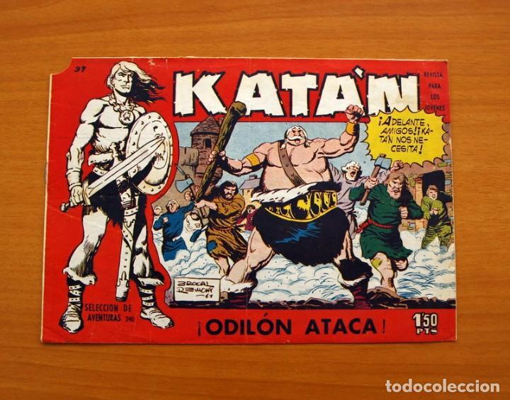KATÁN - ODILÓN ATACA, Nº 37 - EDICIONES TORAY 1960 (Tebeos y Comics - Toray - Katan)