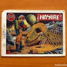 Tebeos: EL MUNDO FUTURO - HAMBRE, Nº 17 - EDICIONES TORAY 1955. Lote 130504522