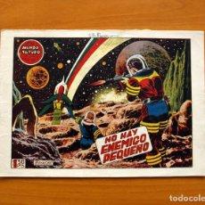 Tebeos: EL MUNDO FUTURO - NO HAY ENEMIGO PEQUEÑO, Nº 21 - EDICIONES TORAY 1955. Lote 130504730