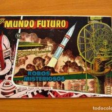 Tebeos: EL MUNDO FUTURO - ROBOS MISTERIOSOS, Nº 70 - EDICIONES TORAY 1955 . Lote 130505702