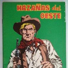 Tebeos: HAZAÑAS DEL OESTE Nº 132, EDICIONES TORAY, AÑO 1967. Lote 130628006