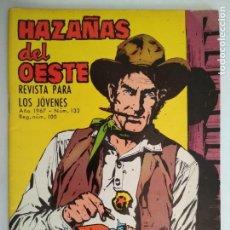 Tebeos: HAZAÑAS DEL OESTE Nº 133, EDICIONES TORAY, AÑO 1967. Lote 130628042