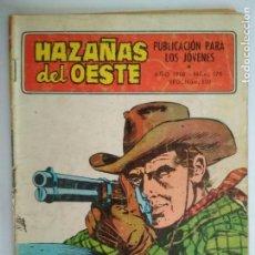 Tebeos: HAZAÑAS DEL OESTE Nº 178, EDICIONES TORAY, AÑO 1967. Lote 130629094