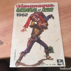 Tebeos: HAZAÑAS DEL OESTE ALMANAQUE 1962 (ED. TORAY) (COIM7). Lote 130832480