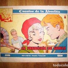 Tebeos: CUENTOS DE LA ABUELITA. AÑO IV ; Nº 249 : LA PANADERÍA DE SABELA. Lote 131194076