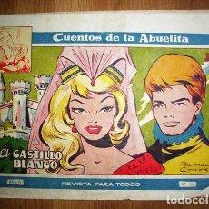 Tebeos: CUENTOS DE LA ABUELITA. AÑO IV ; Nº 252 : EL CASTILLO BLANCO. Lote 131194116
