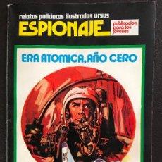 Tebeos: ESPIONAJE NÚMERO 3: ERA ATÓMICA, AÑO CERO. URSUS EDICIONES - TORAY. Lote 131580978