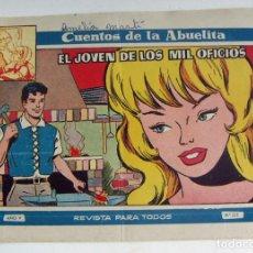 Tebeos: COLECCION CUENTOS DE LA ABUELITA EL JOVEN DE LOS MIL OFICIOS Nº 272 TORAY. Lote 131601318
