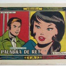 Tebeos: COLECCION GRACIELA PALABRA DE REY Nº 172 TORAY. Lote 131641122