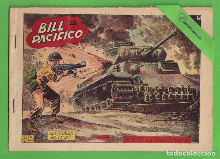 HAZAÑAS BÉLICAS - Nº 97 - EXTRAORDINARIO - BILL ''EL PACÍFICO'' - (1954) - TORAY. (Tebeos y Comics - Toray - Hazañas Bélicas)
