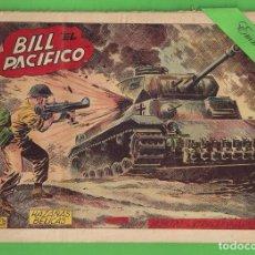BDs: HAZAÑAS BÉLICAS - Nº 97 - EXTRAORDINARIO - BILL ''EL PACÍFICO'' - (1954) - TORAY.. Lote 132001426
