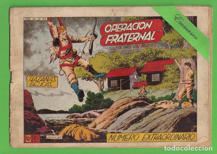 HAZAÑAS BELICAS - Nº 193 - EXTRAORDINARIO - OPERACIÓN ''FRATERNAL'' - (1957) - TORAY. (Tebeos y Comics - Toray - Hazañas Bélicas)
