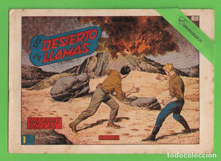 HAZAÑAS BÉLICAS - Nº 160 - EL DESIERTO EN LLAMAS - (1956) - TORAY. (Tebeos y Comics - Toray - Hazañas Bélicas)