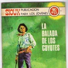Tebeos: SIOUX ¨LA BALADA DE LOS COYOTES¨ Nº 176 . Lote 132652270