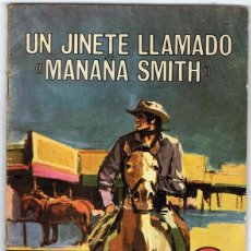 Tebeos: SIOUX UN JINETE LLAMADO ¨MAÑANA SMITH¨ Nº 177. Lote 132652666