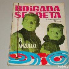 Tebeos: BRIGADA SECRETA EL ANZUELO. Lote 134769794