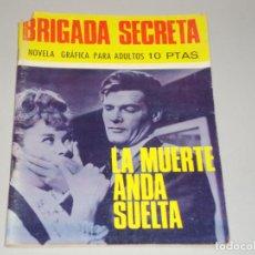 Tebeos: BRIGADA SECRETA LA MUERTE ANDA SUELTA. Lote 134769866