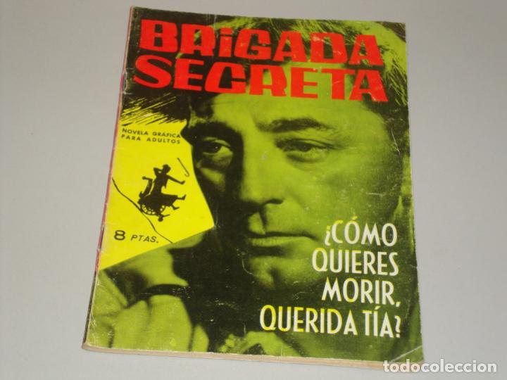 BRIGADA SECRETA ¿COMO QUIERAS MORIR QUERIDA TIA? (Tebeos y Comics - Toray - Brigada Secreta)