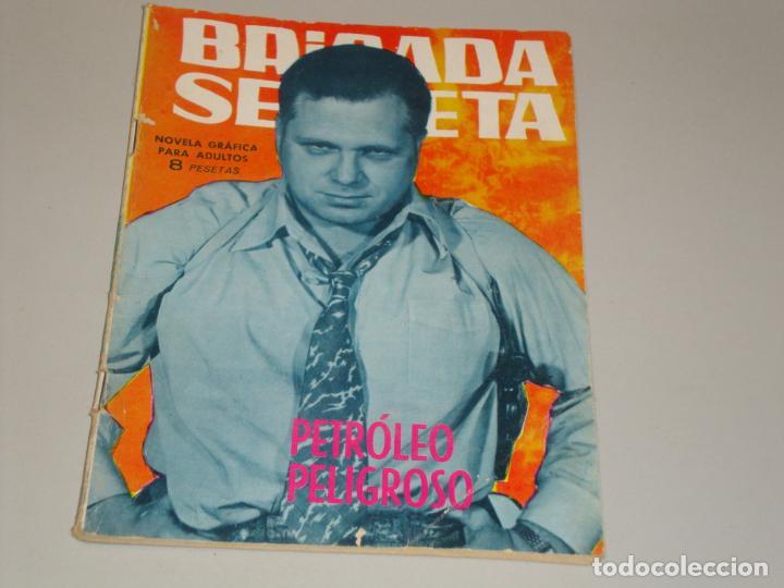 BRIGADA SECRETA PETROLEO PELIGROSO (Tebeos y Comics - Toray - Brigada Secreta)
