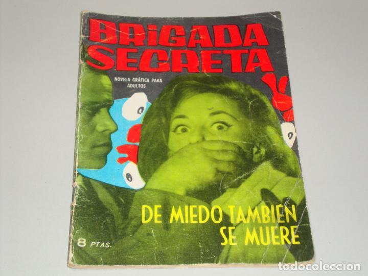 BRIGADA SECRETA DE MIEDO TAMBIEN SE MUERE (Tebeos y Comics - Toray - Brigada Secreta)