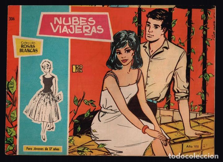 ROSAS BLANCAS .Nº306 NUBES VIAJERAS. EDICIONES TORAY 1964 (Tebeos y Comics - Toray - Otros)