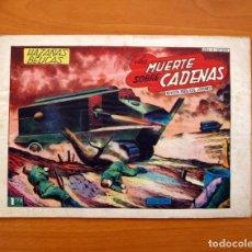 Tebeos: HAZAÑAS BÉLICAS - 2ª SERIE, Nº 204, LA MUERTE SOBRE CADENAS - EDICIONES TORAY 1950 . Lote 135330810