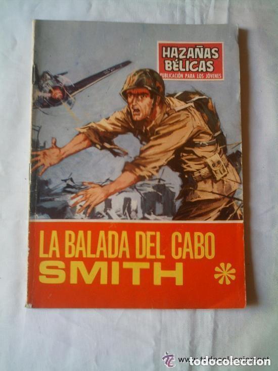 BALADA DEL CABO SMITH - HAZAÑAS BÉLICAS 1969 Nº 199 (Tebeos y Comics - Toray - Hazañas Bélicas)