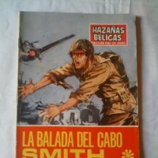 Tebeos: BALADA DEL CABO SMITH - HAZAÑAS BÉLICAS 1969 Nº 199. Lote 135759342