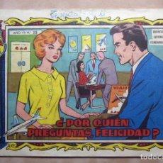Tebeos: COLECCION ALICIA TORAY Nº 313 POR QUIEN PREGUNTAS ,FELICIDAD? ORIGINAL. Lote 137180410