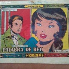 Tebeos: GRACIELA NUM 172. PALABRA DE REY. TORAY. Lote 137250974