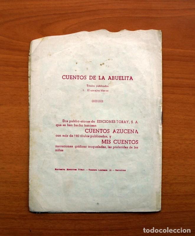 Tebeos: Cuentos de la abuelita - Troquelados - nº 1, El conejito blanco - Ediciones Toray 1949 - Foto 7 - 137391674
