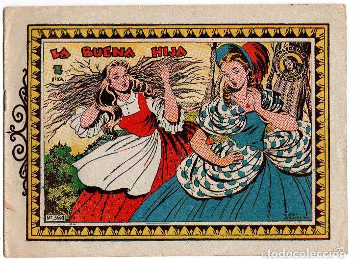 COLECCIÓN AZUCENA. LA BUENA HIJA . Nº 384. EDICIONES TORAY. (Tebeos y Comics - Toray - Azucena)