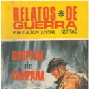 Tebeos: RELATOS DE GUERRA Nº 222. TORAY . C-30. Lote 140438062